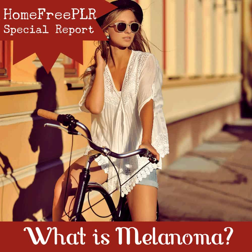 melanoma plr report