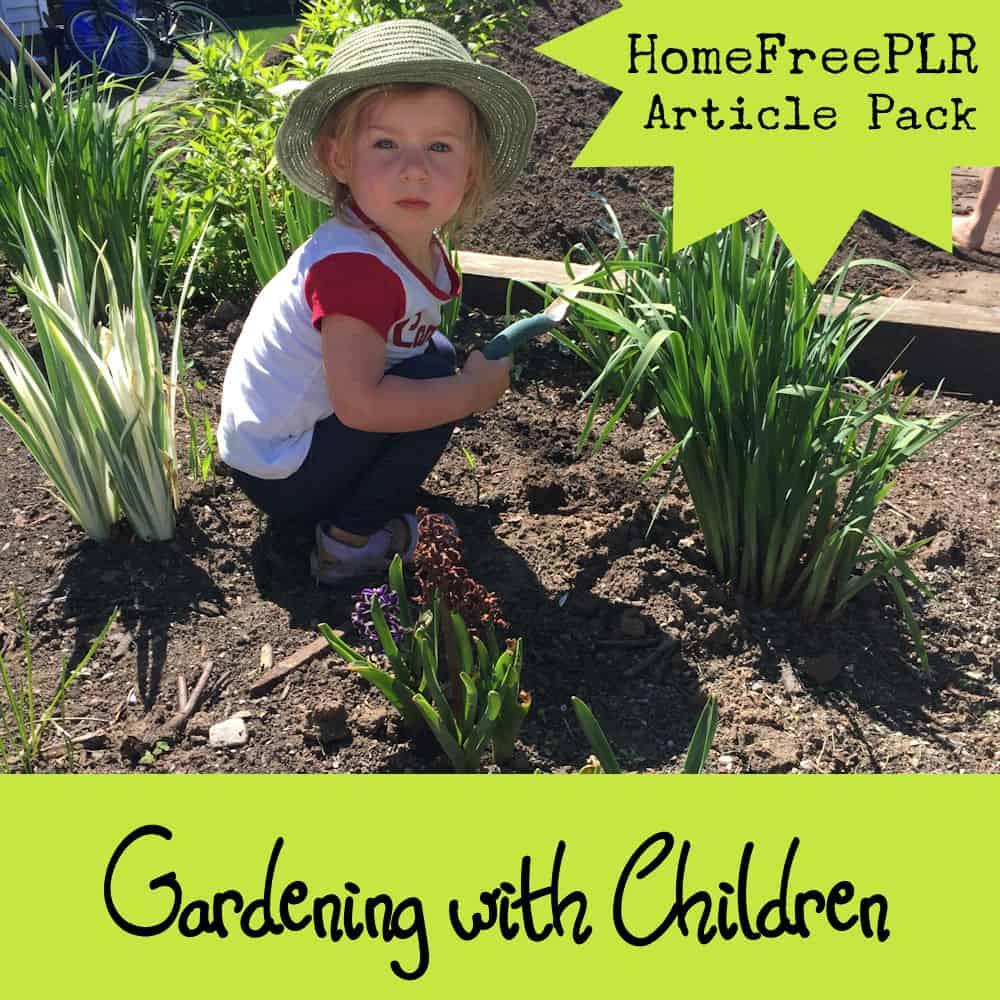 gardening with children plr articles