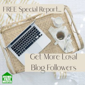 Get more loyal blog followers special report