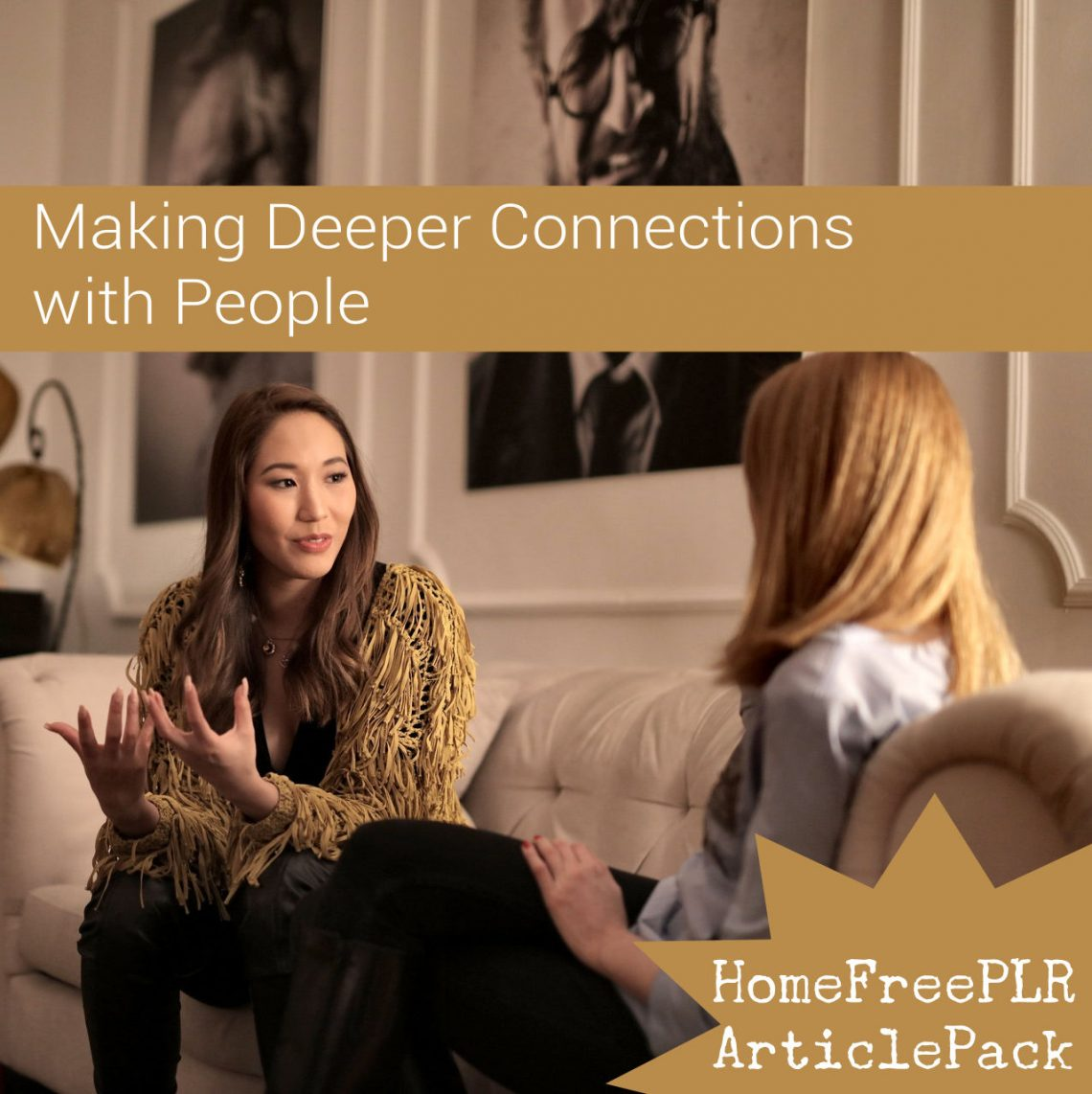 making deeper connections relationships plr